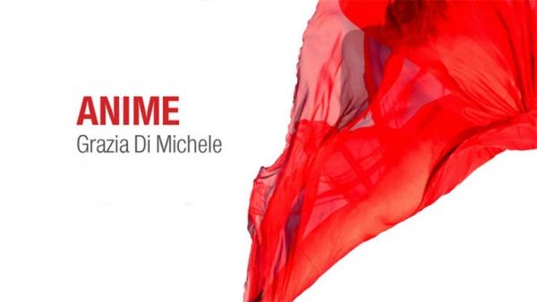 Grazia Di Michele – Anime